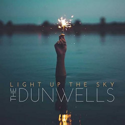 The Dunwells - Light up the...