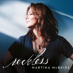 Martina McBride - Reckless,...