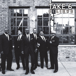 Take 6 - Believe, 1CD, 2016