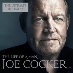 Joe Cocker - The life of a...