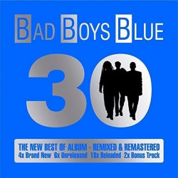 Bad Boys Blue - 30, 2CD, 2015