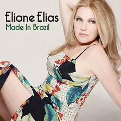 Eliane Elias - Made in...
