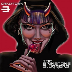 Crazy Town - The brimstone...