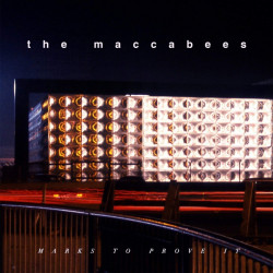 The Maccabees - Marks to...