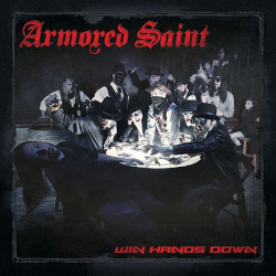 Armored Saint - Win hands...
