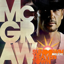 Tim McGraw - Sundown heaven...