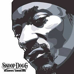 Snoop Dogg - Always...