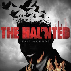 The Haunted - Exit wounds,...