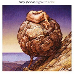 Andy Jackson - Signal to...