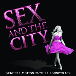 Soundtrack - Sex and the...