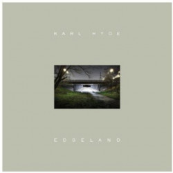 Karl Hyde - Edgeland, 1CD,...