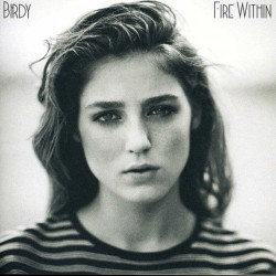 Birdy - Fire within, 1CD, 2013