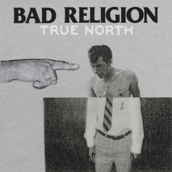 Bad Religion - True north,...