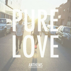Pure Love - Anthems, 1CD, 2013