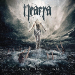 Neaera - Ours is the storm,...