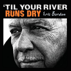 Eric Burdon - 'Til your...