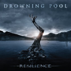 Drowning Pool - Resilience,...