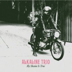 Alkaline Trio - My shame is...