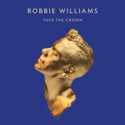 Robbie Williams - Take the...