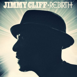 Jimmy Cliff - Rebirth, 1CD,...