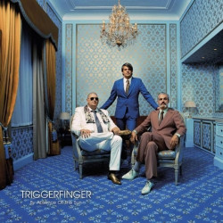 Triggerfinger - All this...