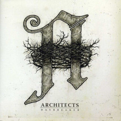 Architects - Daybreaker,...