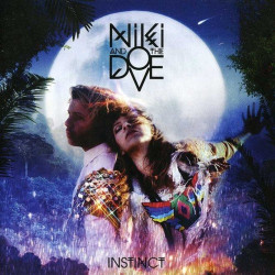 Niki & The Dove - Instinct,...