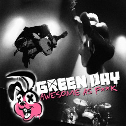 Green Day - Awesome as...