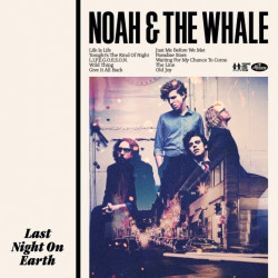 Noah And The Whale - Last...