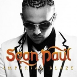 Sean Paul - Imperial blaze,...