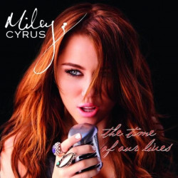 Miley Cyrus - The time of...