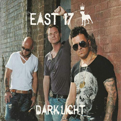 East 17 - Dark light, 1CD,...
