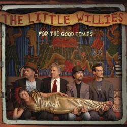 The Little Willies - For...
