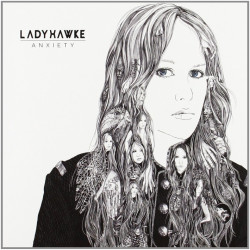 Ladyhawke - Anxiety, 1CD, 2012