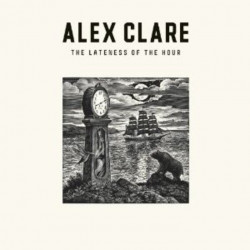 Alex Clare - The lateness...