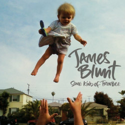 James Blunt - Some kind of...