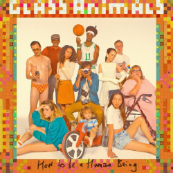 Glass Animals - How to be a...