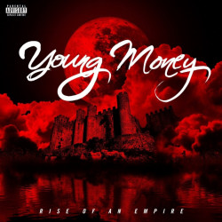 Young Money - Rise of an...