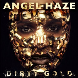 Angel Haze - Dirty gold,...