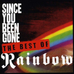Rainbow - Since you've been...