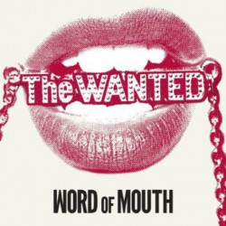 The Wanted - Word of mouth,...