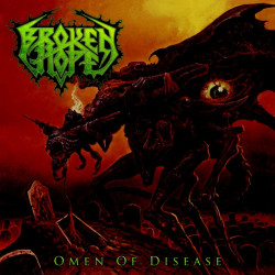 Broken Hope - Omen of...