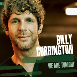 Billy Currington - We are...