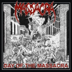 Massacra - Day of the...