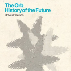 The Orb - History of the...