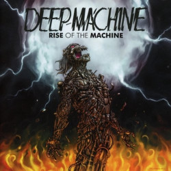 Deep Machine - Rise of the...