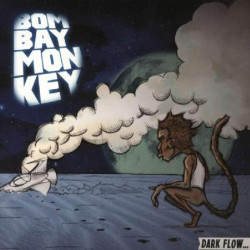 Bombay Monkey - Dark flow,...