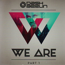 Dash Berlin - We are-Part...