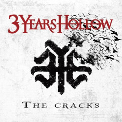 3 Years Hollow - The...
