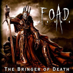 F.O.A.D. - The bringer of...
